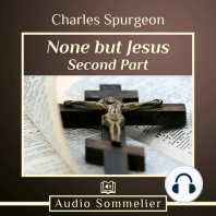 None But Jesus - Part 2