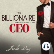 The Billionaire CEO: Romance Short Story