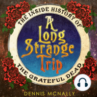 A Long Strange Trip