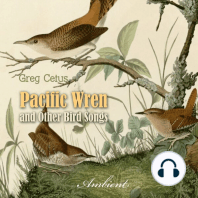 Pacific Wren and Other Bird Songs