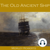 The Old Ancient Ship