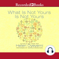 What Is Not Yours Is Not Yours