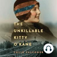The Unkillable Kitty O'Kane