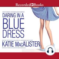 Daring in a Blue Dress