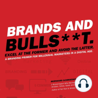 Brands and Bulls**t.