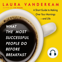 What the Most Successful People Do Before Breakfast
