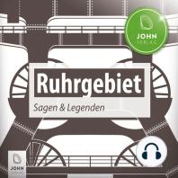 Ruhrgebiet Sagen und Legenden