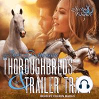 Thoroughbreds and Trailer Trash