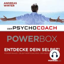 Der Psychocoach: Selbstwertcoaching (Hörbuch 2 aus der Power-Box)