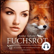 Fuchsrot: Academy of Shapeshifters