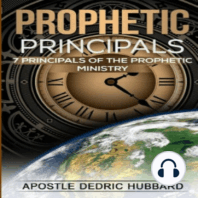 Prophetic Principles: 7 Principles of the Prophetic Ministry