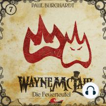 Wayne McLair, Folge 7: Die Feuerteufel