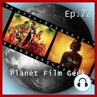 Planet Film Geek, PFG Episode 72