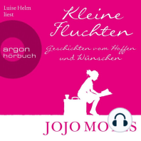 Kleine Fluchten - Geschichten vom Hoffen und Wünschen (Ungekürzte Lesung)