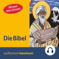 Die Bibel (Ungekürzt)