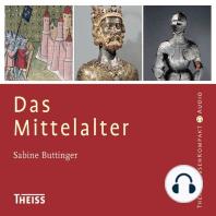 Das Mittelalter (Ungekürzt)