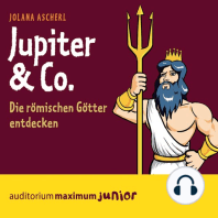 Jupiter & Co - Die römischen Götter entdecken (Ungekürzt)