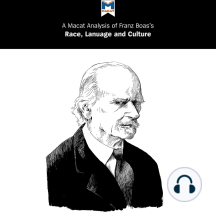 A Macat Analysis of Franz Boas's Race, Language and Culture