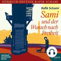 Sami und der Wunsch nach Freiheit (Ungekürzt)