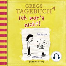 Gregs Tagebuch, 4: Ich war's nicht! (Hörspiel)