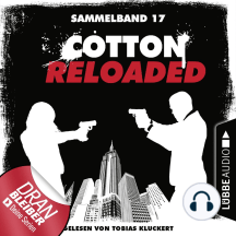 Cotton Reloaded, Sammelband 17: Folgen 49-50 (Ungekürzt)