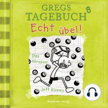 Gregs Tagebuch, 8: Echt übel! (Hörspiel)