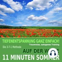 11 Minuten Sommer: Auf der Wiese - Tiefenentspannung, Traumreise, Autogenes Training