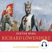 Richard Löwenherz (Ungekürzt)
