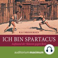 Ich bin Spartacus (Ungekürzt)