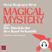 Magical Mystery oder