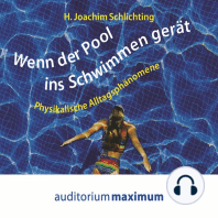 Wenn der Pool ins Schwimmen gerät (Ungekürzt)