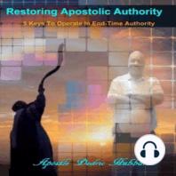 Restoring Apostolic Authority