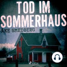 Tod im Sommerhaus (Ungekürzt)