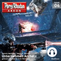 Arkon 6: Unternehmen Archetz