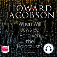 When Will Jews Be Forgiven the Holocaust?