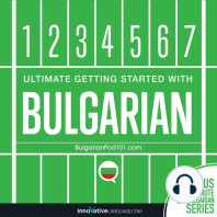 Ultimate Getting Started with Bulgarian