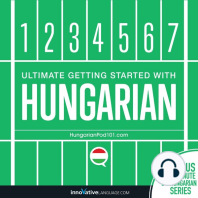 Ultimate Getting Started with Hungarian