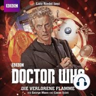 Doctor Who, Die verlorene Flamme (Ungekürzt)