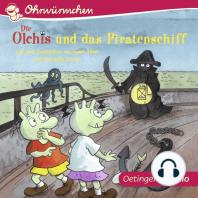 OHRWÜRMCHEN Die Olchis und das Piratenschiff