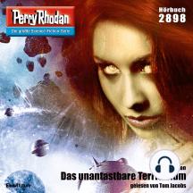 "Perry Rhodan 2898: Das unantastbare Territorium: Perry Rhodan-Zyklus ""Sternengruft"""