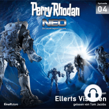 Perry Rhodan Neo 04: Ellerts Visionen: Die Zukunft beginnt von vorn