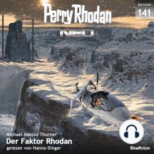 Perry Rhodan Neo 141: Der Faktor Rhodan: Staffel: METEORA