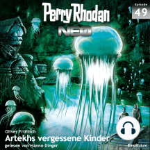Perry Rhodan Neo 49: Artekhs vergessene Kinder: Die Zukunft beginnt von vorn