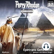 Perry Rhodan Neo 57: Epetrans Geheimnis: Die Zukunft beginnt von vorn