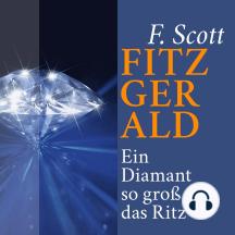 Ein Diamant so groß wie das Ritz: Kurzgeschichte