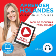 Aprender Holandés - Fácil de Leer - Fácil de Escuchar - Texto Paralelo - Curso en Audio No. 1 [Learn Dutch - Easy Reader - Easy Audio - Parallel Text