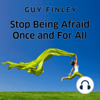 Stop Being Afraid Once and For All
