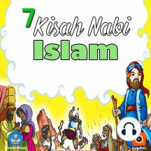 7 Kisah Nabi Islam