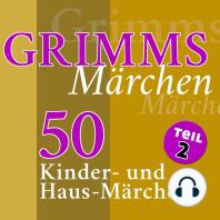 Grimms Märchen, Teil 2