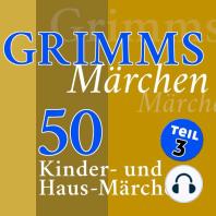 Grimms Märchen, Teil 3